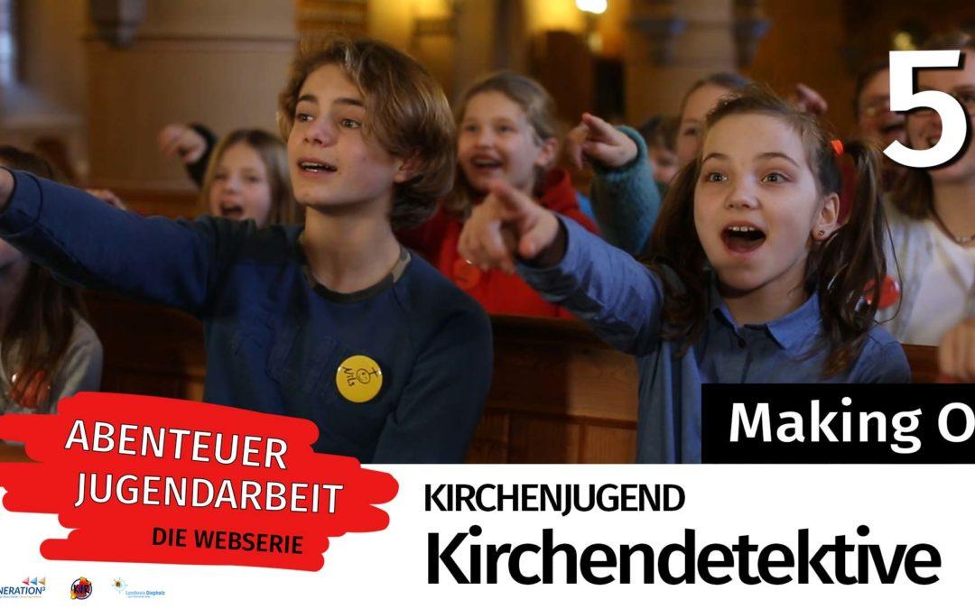 5. Kirchenjugend Making Of